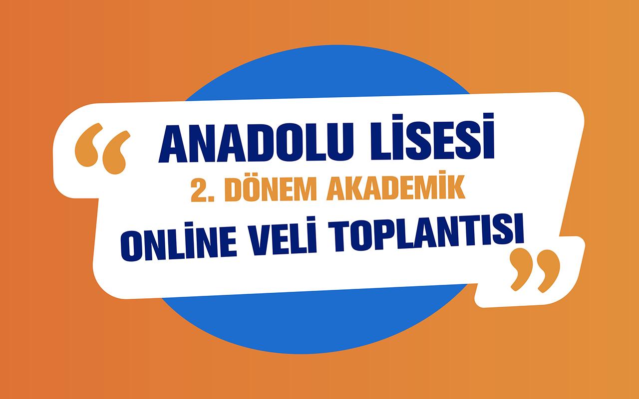 Anadolu Lisesi 2. Dönem Akademik Veli Toplantısı