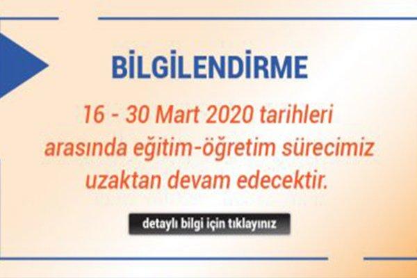 16-30 Mart 2020 Uzaktan Eğitim Bilgilendirme